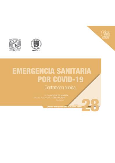 Emergencia sanitaria por Covid-19: contratación pública. Serie Opiniones Técnicas sobre Temas de Relevancia Nacional, núm. 28