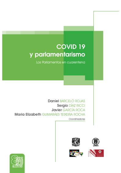 Covid 19 y parlamentarismo. Los parlamentos en cuarentena