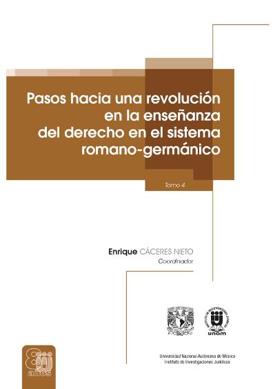 Pasos hacia una revolución en la enseñanza del derecho en el sistema romano-germánico, tomo 4, versión electrónica