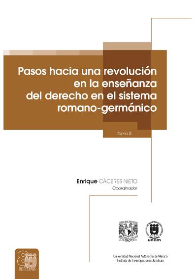 Pasos hacia una revolución en la enseñanza del derecho en el sistema romano-germánico, tomo 5, versión electrónica