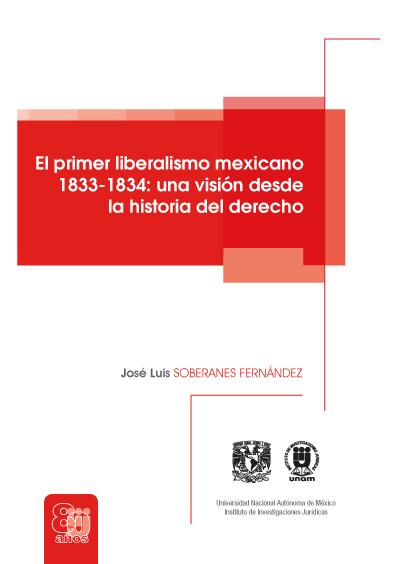 El primer liberalismo mexicano 1833-1834: una visión desde la historia del derecho