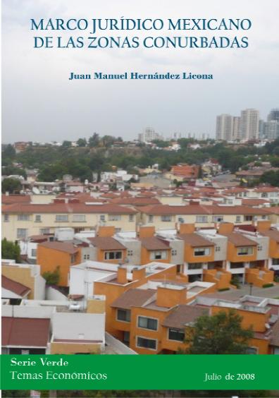 Marco jurídico mexicano de las zonas conurbadas. Colección CEDIP