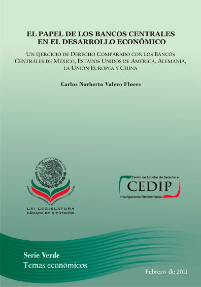 El papel de los bancos centrales en el desarrollo económico. Colección CEDIP