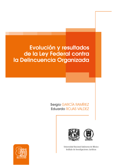 Evolución y resultados de la Ley Federal contra la Delincuencia Organizada
