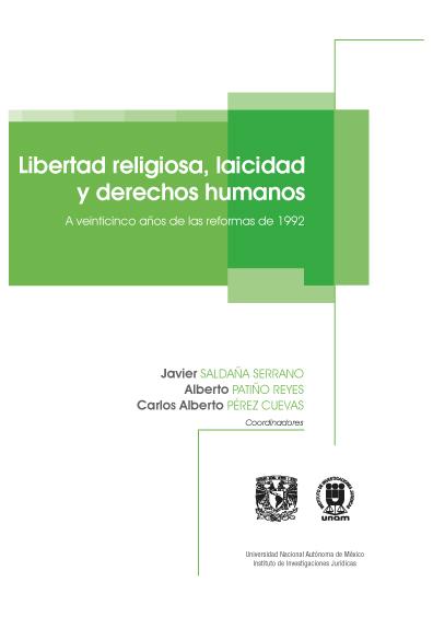 Libertad religiosa, laicidad y derechos humanos. A veinticinco años de las reformas de 1992