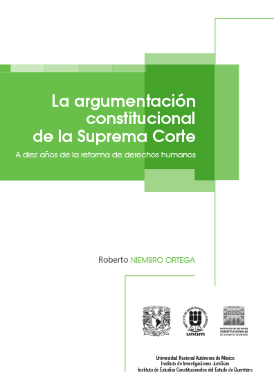 La argumentación constitucional de la Suprema Corte. A diez años de la reforma de derechos humanos