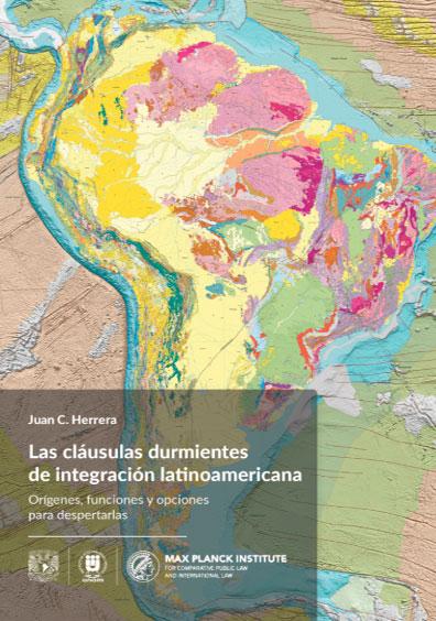Las cláusulas durmientes de integración latinoamericana. Orígenes, funciones y opciones para despertarlas