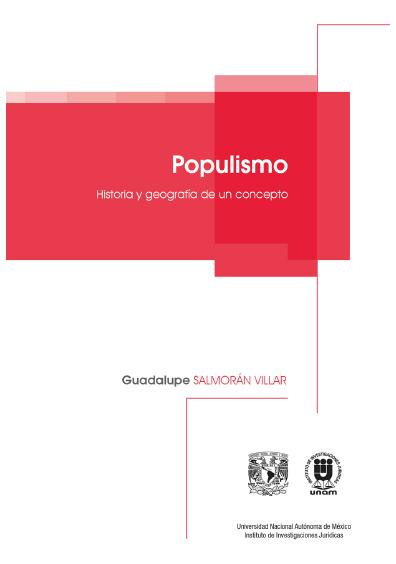 Populismo. Historia y geografía de un concepto