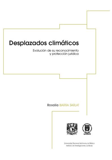 Desplazados climáticos: evolución de su reconocimiento y protección jurídica