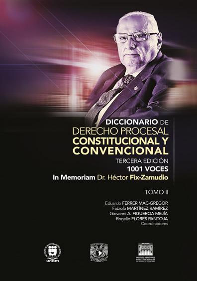 Diccionario de derecho procesal constitucional y convencional, tercera edición, 1001 voces. In Memoriam Dr. Héctor Fix-Zamudio. Tomo II