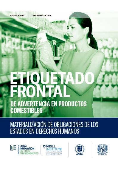 Etiquetado frontal de advertencia en productos comestibles. Materialización de obligaciones de los estados en derechos humanos