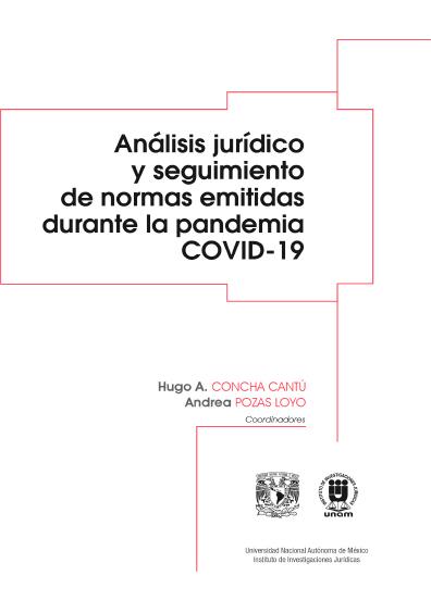 Análisis jurídico y seguimiento de normas emitidas durante la pandemia Covid-19