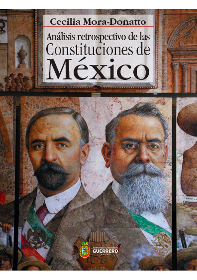 Análisis retrospectivo de las Constituciones de México