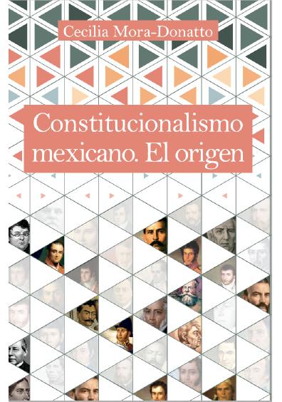 Constitucionalismo mexicano. El origen