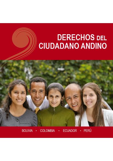 Derechos del ciudadano andino. Colección Comunidad Andina