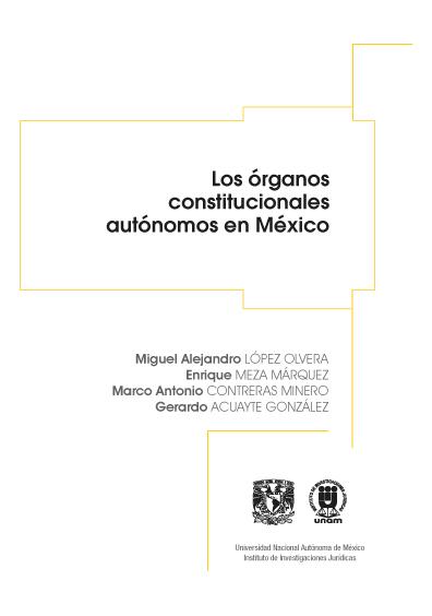 Los órganos constitucionales autónomos en México