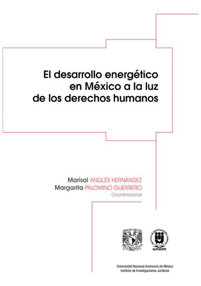 El desarrollo energético en México a la luz de los derechos humanos