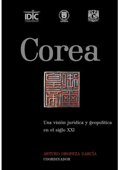 Corea. Una visión jurídica y geopolítica en el siglo XXI
