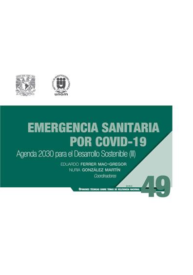 Emergencia sanitaria por Covid-19: Agenda 2030 para el Desarrollo Sostenible (III). Serie Opiniones Técnicas sobre Temas de Relevancia Nacional, núm. 49