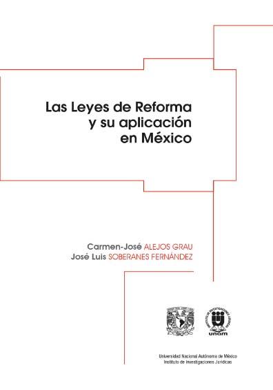 Las Leyes de Reforma y su aplicación en México