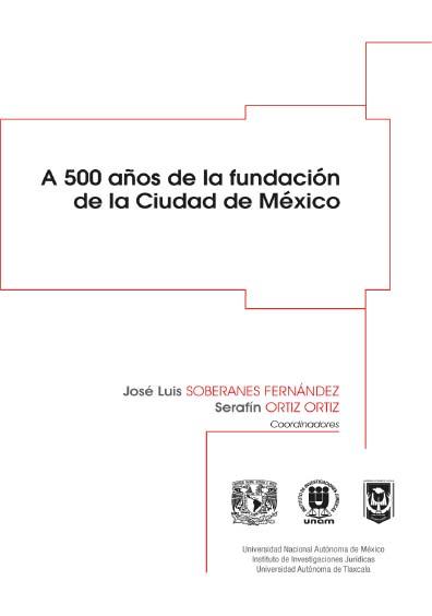 A 500 años de la fundación de la Ciudad de México