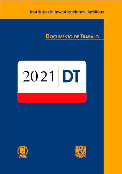 Documentos de trabajo del Instituto de Investigaciones Jurídicas de la UNAM. 2021