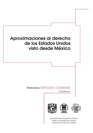 Aproximaciones al derecho de los Estados Unidos visto desde México