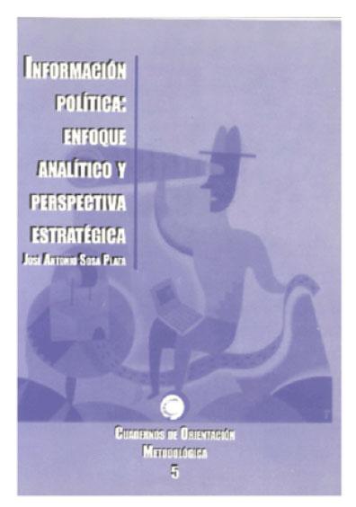 Información política: enfoque analítico y perspectiva estratégica
