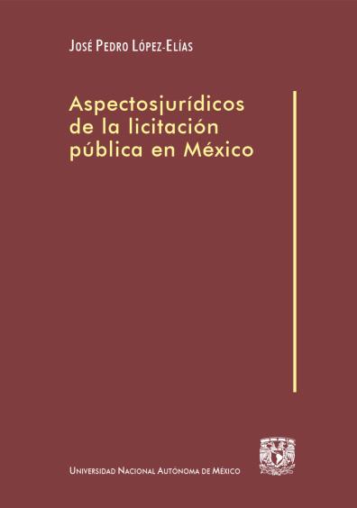 Aspectos jurídicos de la licitación pública en México