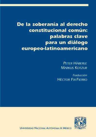 De la soberanía al derecho  constitucional común: palabras clave para un diálogo europeo-latinoamericano
