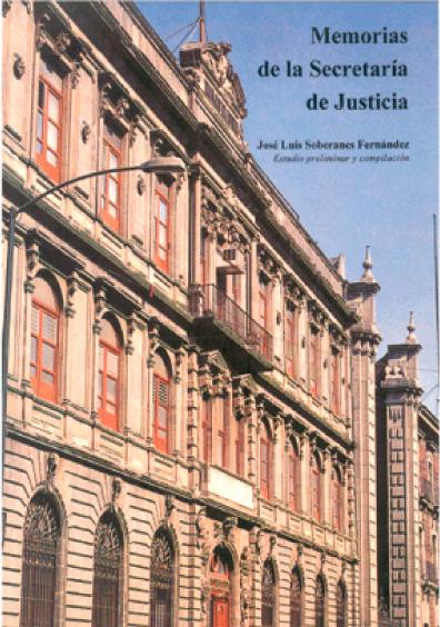 Memorias de la Secretaría de Justicia