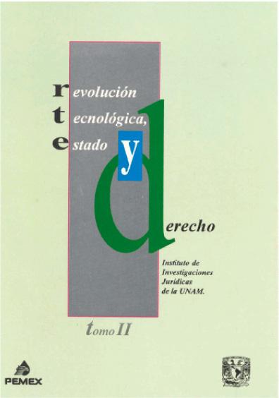 Revolución tecnológica, Estado y derecho, t. II