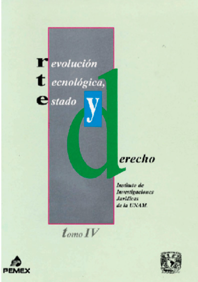 Revolución tecnológica, Estado y derecho, t. IV