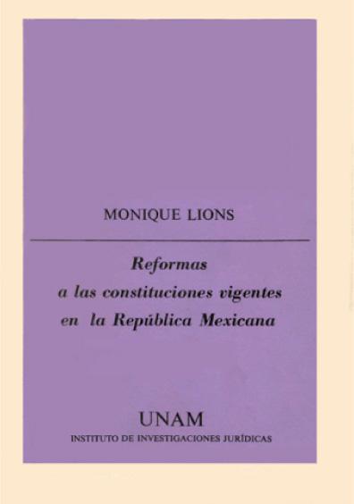 Reformas a las Constituciones vigentes en la República mexicana: 1º de enero de 1960-31 de diciembre de 1972