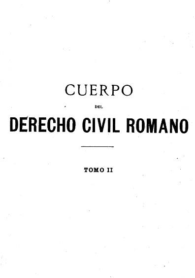 Cuerpo del derecho civil romano, t. II Digesto