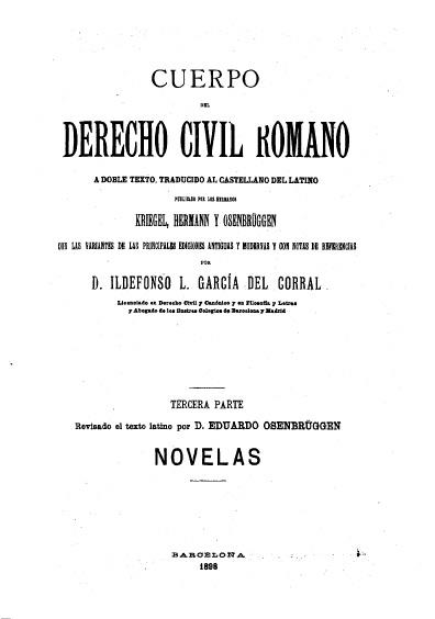 Cuerpo del derecho civil romano, t. VI Código, novelas
