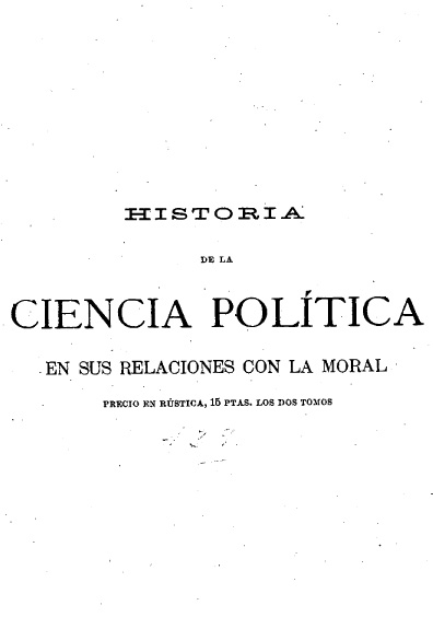 Historia de la ciencia política en sus relaciones con la moral, t. II