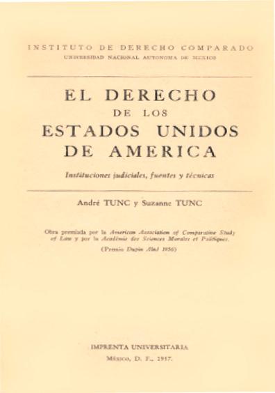 El derecho de los Estados Unidos de América. Instituciones judiciales, fuentes y técnicas