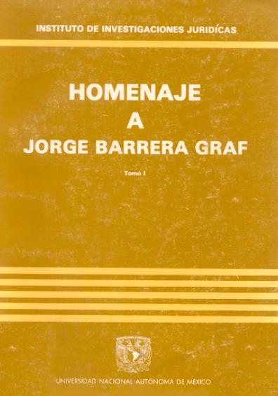 Estudios en homenaje a Jorge Barrera Graf, t. I
