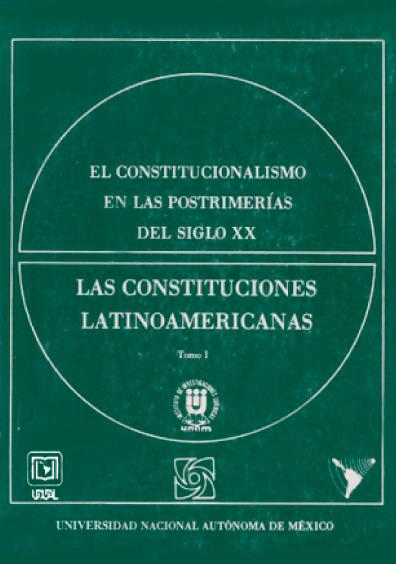 El constitucionalismo en las postrimerías del siglo XX, t. I