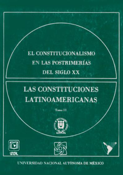El constitucionalismo en las postrimerías del siglo XX, t. II