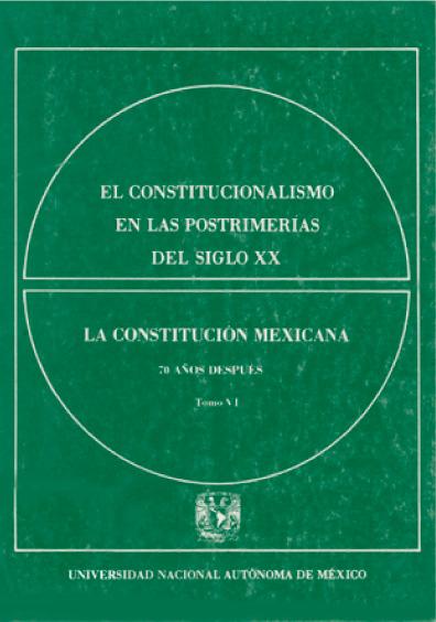 El constitucionalismo en las postrimerías del siglo XX, t. VI