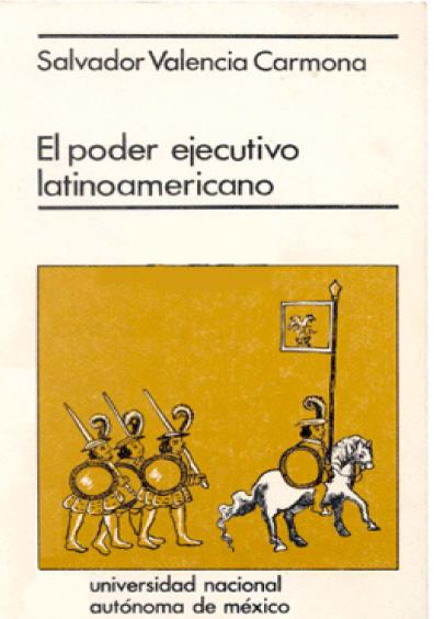 El Poder Ejecutivo latinoamericano