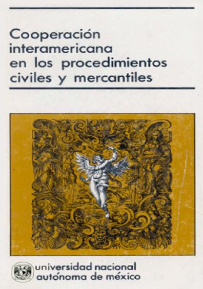 Cooperación interamericana en los procedimientos civiles y mercantiles