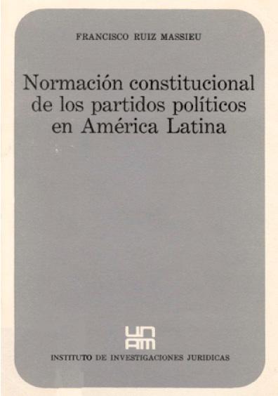 Normación constitucional de los partidos políticos en América Latina