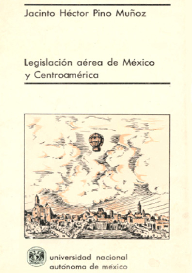 La legislación aérea de México y Centroamérica