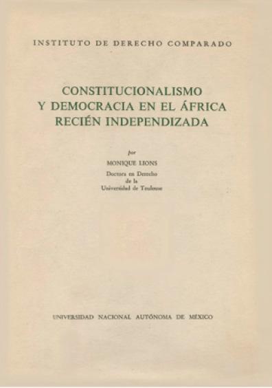 Constitucionalismo y democracia en el África recién independizada