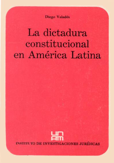 La dictadura constitucional en América Latina