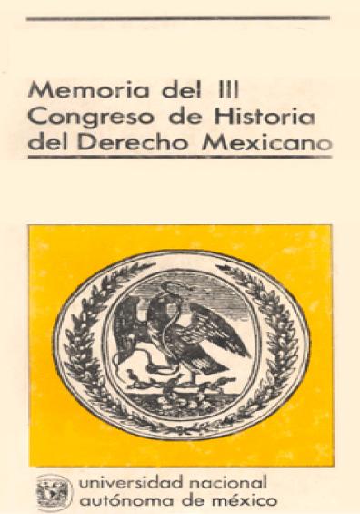 Memoria del III Congreso de Historia del Derecho Mexicano (1983)