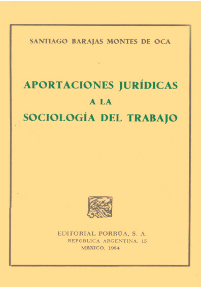 Aportaciones jurídicas a la sociología del trabajo